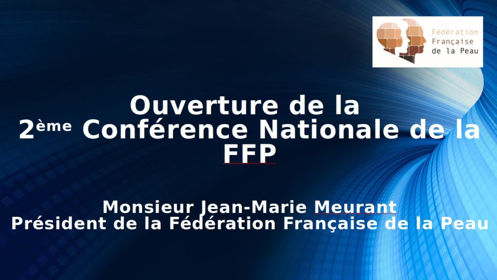 conférence nationale de la fédération nationale de la peau