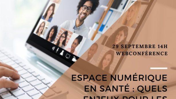 Webconférence – Espace numérique en santé : quels enjeux pour les malades